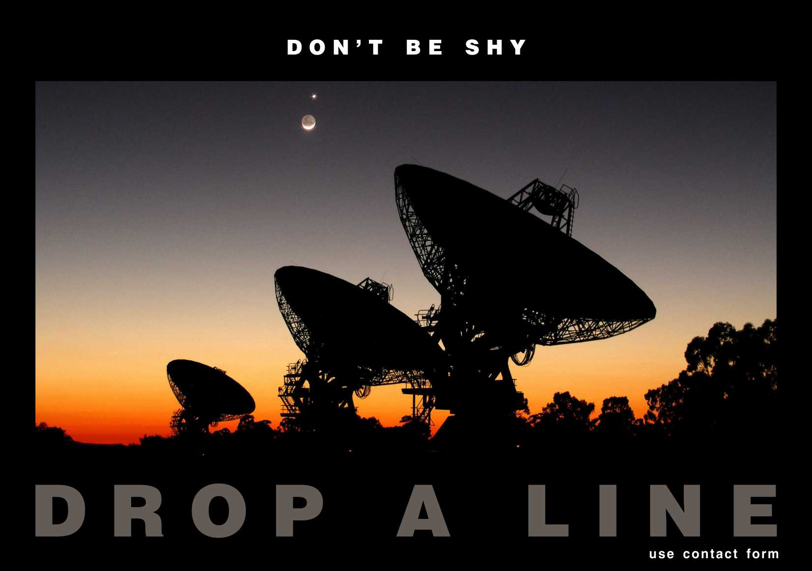 Don T Be Shy Drop A Line Use Contact Form Alecbartos Com